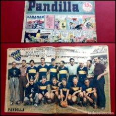 Tebeos: HISTORIETAS FAMOSAS PANDILLA. Nº 23 -1944- POSTER BOCA JUNIORS CAMPEON. Lote 236196235