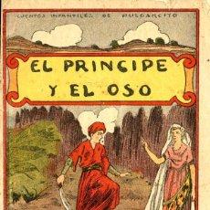 Tebeos: EL PRINCIPE Y EL OSO. CUENTOS INFANTILES DE PULGARCITO (EL GATO NEGRO AÑOS 20) DE VINAIXA. Lote 221501370