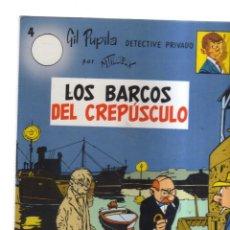 Tebeos: LOS BARCOS DEL CREPUSCULO N,4 GIL PUPILA. Lote 221669260
