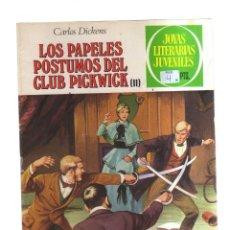 Tebeos: JOYAS LITERARIAS JUVENILES LOS PAPELES POSTUMOS DEL CLUB PICKWICK II. Lote 221778447