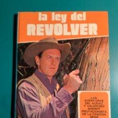 Tebeos: LA LEY DEL REVOVER LAS AVENTURAS DEL AUDAZ Y VALEROSO SHERIFF DE LA FAMOSA SERIE TV EDIT FHER 1975. Lote 221934916