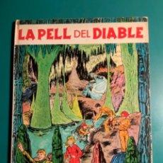 Tebeos: LA PELL DEL DIABLE EDITADO POR JAIME LIBROS PARA PUBLICACIONS DE L'ABADIA MONTSERRAT 1969 EN CATALÁN. Lote 221940691