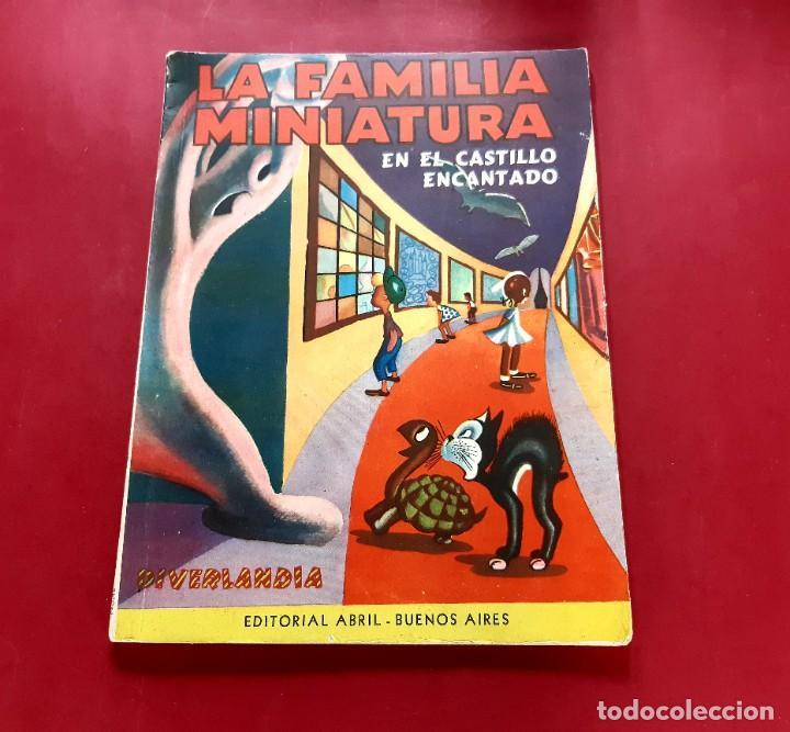 LA FAMILIA MINIATURA -EN EL CASTILLO ENCANTADO-EDITORIAL ABRIL-1951 (Tebeos y Comics - Tebeos Otras Editoriales Clásicas)