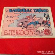 Tebeos: BARRABÁS Y TARUGO, EN EL PAÍS DE LOS BETUNEROS, 3 JORNADA.. Lote 224339732
