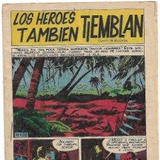Tebeos: LOS HEROES TAMBIEN TIEMBLAN,BOIXER 1967- IMPORTANTE LEER Y VER FOTOS. Lote 224420130