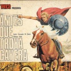 Tebeos: ANTES QUE TROYA CAYERA - F.M SESEN Y FEITO - COLECCIÓN TRINCA Nº 21 - EDT. DONCEL, S.A.1973.. Lote 224658033