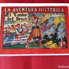 Tebeos: LA AVENTURA HISTÓRICA: EL TAMBOR DEL BRUCH (EDICIONES AUGUSTA, 1943) EXCELENTE ESTADO. Lote 226565720