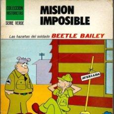 Tebeos: MISION IMPOSIBLE - BEETLE BAILEY - COLECCION HISTORIETAS SERIE VERDE - SUSAETA 1973 - UNICO EN TC. Lote 226802445