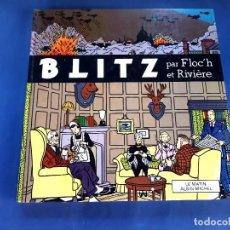 Tebeos: BLITZ DE FLOC'H Y RIVIERE -1ª EDICION-FRANCES-EXCELENTE ESTADO -31 X 31 CMS. Lote 229700165