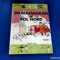 Tebeos: EN MASSAGRAN AL POL NORD 1ª EDICION 1984 EN CATALAN -IMPECABLE ESTADO. Lote 229704955