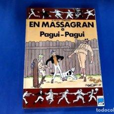 Tebeos: EN MASSAGRAN A PAGUI-PAGUI -1ª EDICION 1988 EN CATALAN -IMPECABLE ESTADO. Lote 229706915
