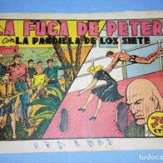 Tebeos: LA PANDILLA DE LOS SIETE LA FUGA DE PETER DE EDITORIAL VALENCIANA AÑOS 40 ORIGINAL. Lote 232551578