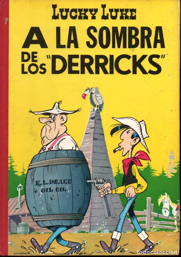 LUCKY LUKE : A LA SOMBRA DE LOS DERRICKS (TORAY, 1969) LOMO DE TELA - PRIMERA EDICIÓN (Tebeos y Comics - Tebeos Otras Editoriales Clásicas)