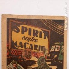 Tebeos: SPIRIT CONTRA MACARIO ORIGINAL Nº 4 SIN CATALOGAR - IBERO AMERICANAS 1948, RARÍSIMO Y DIFICIL. Lote 234475080