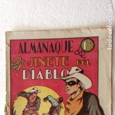 Tebeos: ALMANAQUE PARA 1947 - EL JINETE DEL DIABLO ORIGINAL - EDITORIAL LERSO XII -1946. Lote 234489120
