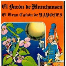 Tebeos: EL BARÓN DE MUNCHAUSEN. EL GRAN CAÑÓN DE NAPOLES. CHIQUI DE LA FUENTE. EDICIONES AMAIKA.. Lote 243817680