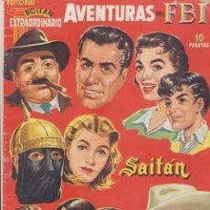 Tebeos: EXTRAORDINARIO. AVENTURAS DEL FBI, SAITÁN Y MENDOZA COLT. ROLLÁN 1957 (31X21) 50 PÁGINAS. Lote 244002975