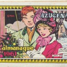 Tebeos: AZUCENA. ALMANAQUE 1961. TORAY. Lote 244003020