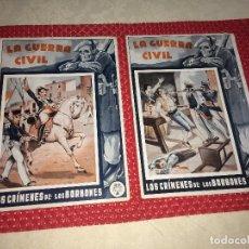 Tebeos: LA GUERRA CIVIL - LOS CRÍMENES DE LOS BORBONES - NºS 2 Y 3 - AÑOS 20 - EDICIONES POPULARES. Lote 245150120