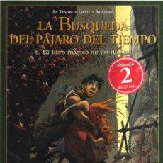 Tebeos: LA BUSQUEDA DEL PAJARO DEL TIEMPO N,6 EL LIBRO MAGICO DE LOS DIOSES VOLUMEN 2. Lote 259240555