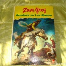 Tebeos: ZANE GREY. AVENTURA EN LOS ALAMOS. EDT. FHER, 1970. Lote 267101819