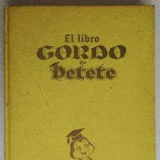 Tebeos: EL LIBRO GORDO DE PETETE, TOMO AMARILLO. Lote 268471139