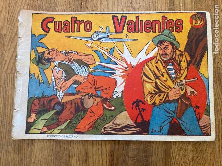 CUATRO VALIENTES - COLECCION PELICANO - ORIGINAL - MUY DIFICIL - GCH (Tebeos y Comics - Tebeos Otras Editoriales Clásicas)