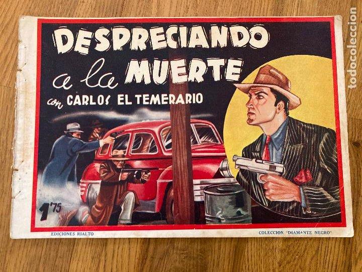 CARLOS EL TEMERARIO / DESPRECIANDO A LA MUERTE - ED. RIALTO - ORIGINAL - DIFICIL - GCH (Tebeos y Comics - Tebeos Otras Editoriales Clásicas)
