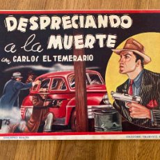 Tebeos: CARLOS EL TEMERARIO / DESPRECIANDO A LA MUERTE - ED. RIALTO - ORIGINAL - DIFICIL - GCH. Lote 269084563