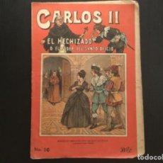 Tebeos: CÓMIC FOLLETO NOVELA CARLOS II EL HECHIZADO EL PODER DEL SANTO OFICIO PRINCIPIOS SIGLO XX NÚMERO 10. Lote 276537838