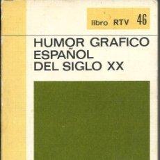 Tebeos: HUMOR GRAFICO ESPAÑOL DEL SIGLO XX - BIBLIOTECA BASICA SALVAT 46 1970. Lote 276700113