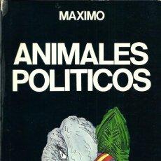 Giornalini: MAXIMO - ANIMALES POLITICOS - EDICIONES 99 1977. Lote 276702428