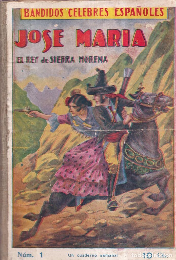 JOSÉ MARÍA, REY DE SIERRA MORENA, BANDIDOS CÉLEBRES ESPAÑOLES - COMPLETA EDIT. GATO NEGRO 1920 (Tebeos y Comics - Tebeos Clásicos (Hasta 1.939))
