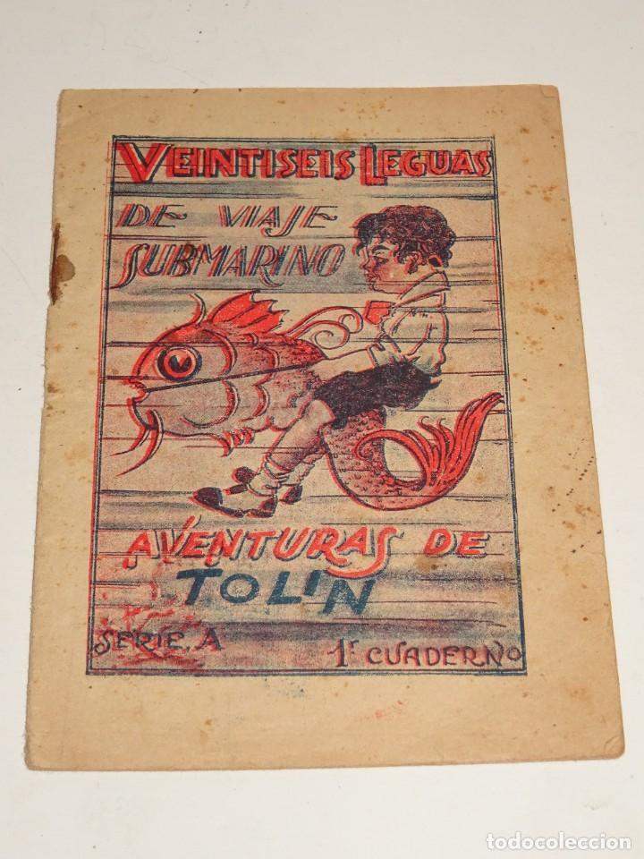 (M0) AVENTURAS DE TOLIN - VEINTISEIS LEGUAS DE VIAJE SUBMARINO N.1 - IMO. LA IDEAL MADRID, MUY RARO (Tebeos y Comics - Tebeos Otras Editoriales Clásicas)