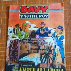 Tebeos: DAVY Y SU FIEL ROY Nº 309 LA AMETRALLADORA ED. OLIVE Y HONTORIA. Lote 286331303
