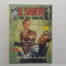 Tebeos: EL SANTO POR LESLIE CHARTERIS, Nº 3 ORO BAJO EL MAR, SEMIC ESPAÑOLA DE EDICIONES 1965. Lote 286704573