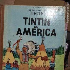 BDs: HERGÉ. TINTÍN EN AMÉRICA. PRIMERA EDICIÓN EN ESPAÑOL 1968. EDITORIAL JUVENTUD.. Lote 287381763