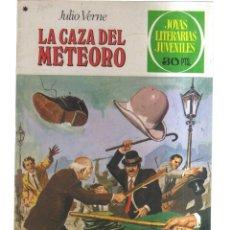 Tebeos: JOYAS LITERARIA JUVENILES LA CAZA DEL METEORO N,193. Lote 287869048