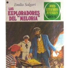 Tebeos: JOYAS LITERARIA JUVENILES LOS EXPLORADORES DEL - MELORIA -N,190. Lote 287870008