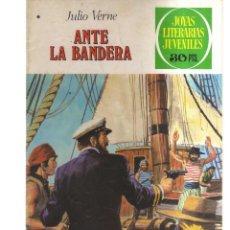 Tebeos: JOYAS LITERARIA JUVENILES ANTES LA BANDERA N,196. Lote 287870288