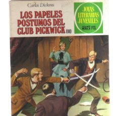 Tebeos: JOYAS LITERARIA JUVENILES LOS PAPELES POSTUMOS DEL CLUB PICKWICK N,200. Lote 288009468