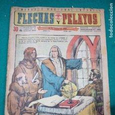Tebeos: FLECHAS Y PELAYOS POR EL IMPERIO HACIA DIOS Nº 267. 1944. Lote 288680508