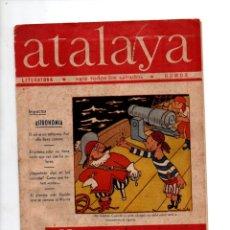 Tebeos: ATALAYA Nº 229. LITERATURA, HUMOR, ASTRONOMIA. 27 ABRIL 1946. Lote 288717468