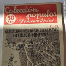 Tebeos: ACTUACIÓN DE LOS SINDICALISTAS CATÓLICO MINEROS DE VICENTE MADERA. Lote 293250088