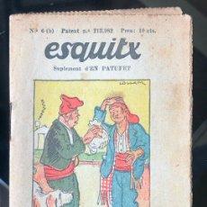 Tebeos: ESQUITX - SUPLEMENT D'EN PATUFET - Nº6 (B) UN HOME DE SORT. Lote 294823513