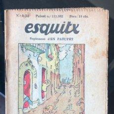 Tebeos: ESQUITX - SUPLEMENT D'EN PATUFET - Nº9 (B) HISTORIA D'UNS PERNILS. Lote 294823773