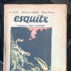 Tebeos: ESQUITX - SUPLEMENT D'EN PATUFET - Nº15 (B) UNS VEINS DESAVINGUTS. Lote 294823868