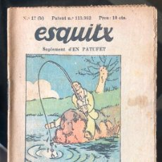 Tebeos: ESQUITX - SUPLEMENT D'EN PATUFET - Nº17 (B) UN LLOC BEN PAGAT. Lote 294824183