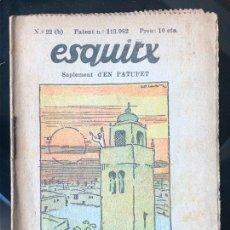 Tebeos: ESQUITX - SUPLEMENT D'EN PATUFET - Nº22 (B) MOROS I PORCS. Lote 294824293
