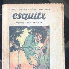 Tebeos: ESQUITX - SUPLEMENT D'EN PATUFET - Nº45 (B) L'OR I LA CORDA. Lote 294825408